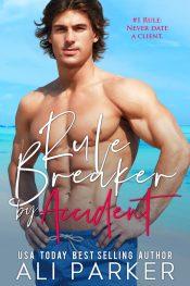 bargain ebooks Rule Breaker Contemporary Romance by Ali Parker