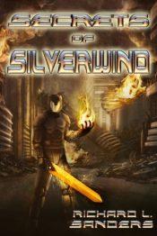 amazon bargain ebooks Secrets of Silverwind Science Fiction by Richard Sanders