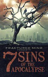 bargain ebooks Seven Sins of The Apocalypse Horror Anthology by Multiple Authors