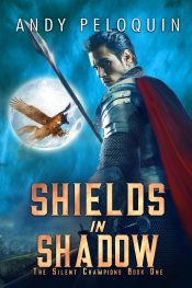 bargain ebooks Shields in Shadow (The Silent Champions Book 1) Military Action Fantasy by Andy Peloquin