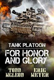 amazon bargain ebooks Tank Platoon: For Honor and Glory Military Action Adventure by Todd McLeod & Eric Meyer