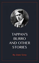 amazon bargain ebooks Tappan's Burro and Other Stories Classic Historical Fiction by Zane Grey
