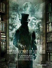 bargain ebooks The Adbuction of Sir John Sheridan Historical Mystery by Mr Erfan Rezaei