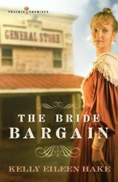 amazon bargain ebooks The Bride Bargain Historical Fiction / Romance by Kelly Eileen Hake