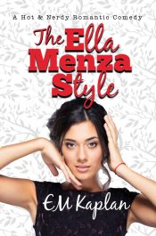 bargain ebooks The Ella Menza Style Comedy Romance by EM Kaplan