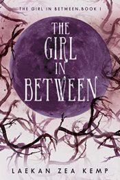 amazon bargain ebooks The Girl In Between YA/Teen by Laekan Zea Kemp
