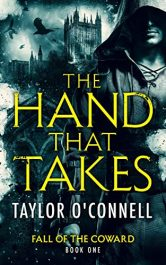 amazon bargain ebooks The Hand That Takes: Fall of the Coward, Book One Superhero Fantasy by Taylor O'Connell