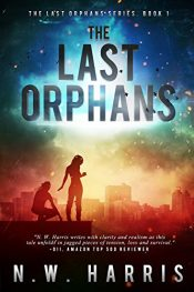 amazon bargain ebooks The Last Orphans Young Adult/Teen by N.W. Harris