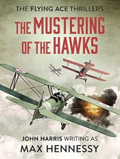 amazon bargain ebooks The Mustering of the Hawks Historical Fiction Thriller by Max Hennessy