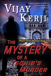 bargain ebooks The Mystery of a Techie's Murder Mystery by Vijay Kerji