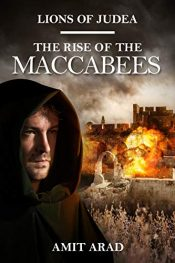 bargain ebooks The Rise of the Maccabees Historical Adventure by Amit Arad
