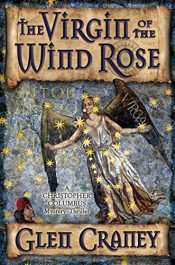 amazon bargain ebooks The Virgin of the Wind Rose Historical Thriller by Glen Craney
