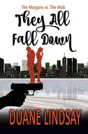 amazon bargain ebooks They All Fall Down Action/Adventure Thriller by Duane Lindsay