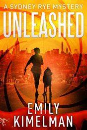 bargain ebooks Unleashed Mystery / Thriller by Emily Kimelman