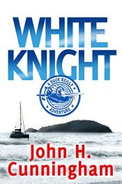 amazon bargain ebooks WHITE KNIGHT Action Adventure by John H. Cunningham