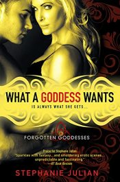 amazon bargain ebooks What a Goddess Wants Erotic Romance by Stephanie Julian