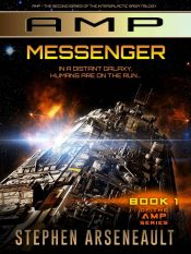 amazon bargain ebooks AMP Messenger Science Fiction by Stephen Arseneault