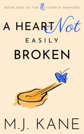 amazon bargain ebooks A Heart Not Easily Broken Contemporary Romance by M.J. Kane