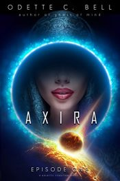 bargain ebooks Axira Episode One Science Fiction Adventure by Odette C. Bell
