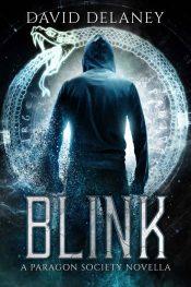amazon bargain ebooks Blink: A Paragon Society Novella Fantasy by David Delaney