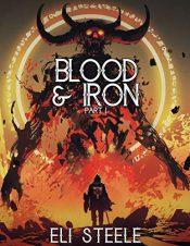 amazon bargain ebooks Blood and Iron: Part One Dark Fantasy / Horror by Eli Steele