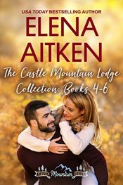 bargain ebooks The Castle Mountain Lodge Collection: Books 4-6 Sweet Contemporary Romance by Elena Aitken
