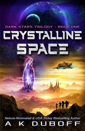 bargain ebooks Crystalline Space YA Space Fantasy SciFi Adventure by A.K. DuBoff