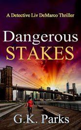 bargain ebooks Dangerous Stakes Mystery / Thriller by G.K. Parks