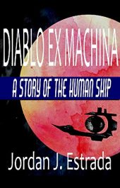 bargain ebooks Diablo Ex Machina Science Fiction by Jordan Estrada
