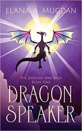 amazon bargain ebooks Dragon Speaker YA/Teen Action Adventure by Elana A. Mugdan