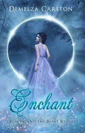 bargain ebooks Enchant: Beauty and the Beast Retold Historical Fantasy by Demelza Carlton