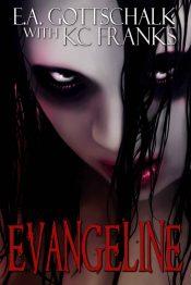 bargain ebooks Evangeline Dark Fantasy Horror by KC Franks & E.A. Gottschalk
