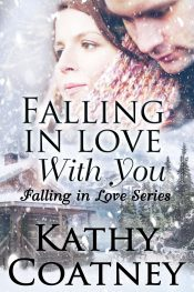 amazon bargain ebooks Falling In Love With You Contemporary Romance by Kathy Coatney
