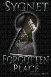 amazon bargain ebooks Forgotten Place (Eriksson (Darkwater Bay) Book 3) Thriller by LS Sygnet