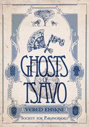 amazon bargain ebooks Ghosts of Tsavo (Society for Paranormals Book 1) Historical Fantasy by Vered Ehsani