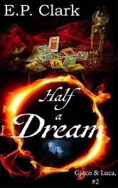bargain ebooks Half a Dream Dark Renaissance Fantasy by E.P. Clark