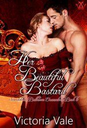 bargain ebooks Her Beautiful Bastard Regency Erotic Romance by Victoria Vale