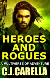 bargain ebooks Heroes and Rogues Military Science Fiction by C.J. Carella