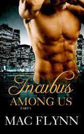 amazon bargain ebooks Incubus Among Us #1 Erotic Romance by Mac Flynn