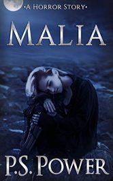 amazon bargain ebooks Malia: A Horror Story Occult Horror by P.S. Power