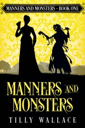 amazon bargain ebooks Manners and Monsters Historical Fantasy by Tilly Wallace