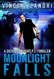 amazon bargain ebooks Moonlight Falls Action Adventure by Vincent Zandri