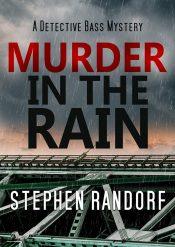 bargain ebooks Murder in the Rain Police Procedural Mystery by Stephen Randorf
