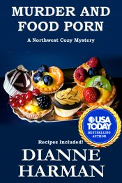 bargain ebooks Murder and Food Porn Cozy Mystery by Dianne Harman