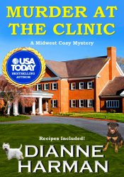bargain ebooks Murder at the Clinic Cozy Mystery by Dianne Harman