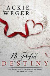 amazon bargain ebooks No Perfect Destiny Sweet Suspense Romance by Jackie Weger