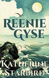 bargain ebooks Reenie Gyse Action/Adventure by Katherine Starbird