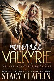 bargain ebooks Renegade Valkyrie Fantasy by Stacy Claflin