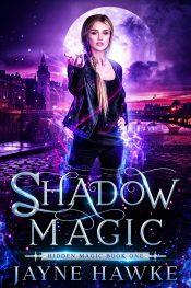 bargain ebooks Shadow Magic Urban Fantasy by Jayne Hawke