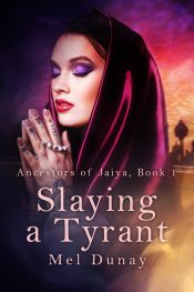 bargain ebooks Slaying a Tyrant Romantic Fantasy by Mel Dunay